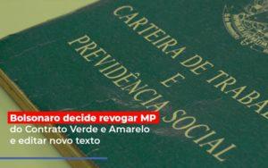 Bolsonaro Decide Revogar Mp Do Contrato Verde E Amarelo E Editar Novo Texto Notícias E Artigos Contábeis Nacif Contabilidade - Nacif Contabilidade