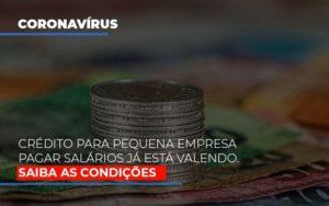 Credito Para Pequena Empresa Pagar Salarios Ja Esta Valendo Notícias E Artigos Contábeis Nacif Contabilidade - Nacif Contabilidade