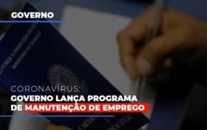 Governo Lanca Programa De Manutencao De Emprego Notícias E Artigos Contábeis Nacif Contabilidade - Nacif Contabilidade