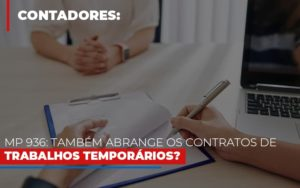 Mp 936 Tambem Abrange Os Contratos De Trabalhos Temporarios Notícias E Artigos Contábeis Nacif Contabilidade - Nacif Contabilidade
