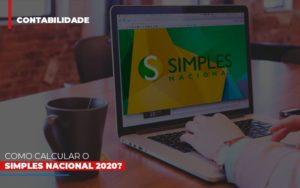 Como Calcular O Simples Nacional 2020 Notícias E Artigos Contábeis Nacif Contabilidade - Nacif Contabilidade