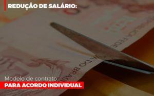 Reducao De Salario Modelo De Contrato Para Acordo Individual Notícias E Artigos Contábeis Nacif Contabilidade - Nacif Contabilidade