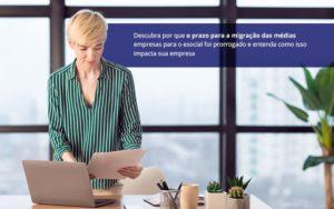Esocial Prazo Prorrogado Atencao Para Cadastrar A Sua Empresa Nacif Contabilidade - Nacif Contabilidade