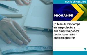 3 Fase Do Pronampe Em Negociacao E Sua Empresa Podera Contar Com Mais Apoio Financeiro - Nacif Contabilidade