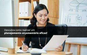 Descubra Como Realizar Um Planejamento Orcamentario Eficaz Psot (1) Quero Montar Uma Empresa - Nacif Contabilidade