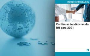 Confira As Tendencias Do Rh Para 2021 Quero Montar Uma Empresa - Nacif Contabilidade